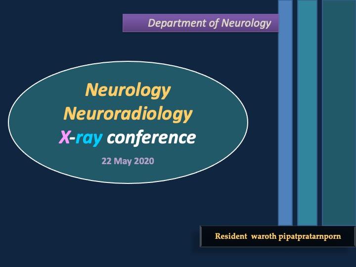 Neurology Neuroradiology X-ray conference